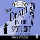 Death in the Spotlight: A Murder Most Unladylike Mystery Audiobook