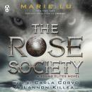 The Rose Society (The Young Elites book 2) Audiobook