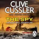The Spy: Isaac Bell #3 Audiobook