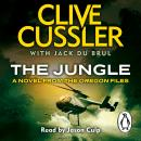 Jungle: Oregon Files #8, Jack B. Du Brul, Clive Cussler