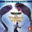 Throne of Fire (The Kane Chronicles Book 2): The Throne of Fire, Rick Riordan