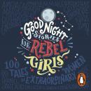 Good Night Stories for Rebel Girls Audiobook