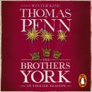 The Brothers York: An English Tragedy Audiobook