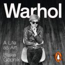 Warhol: A Life as Art Audiobook