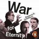 War for Eternity: The Return of Traditionalism and the Rise of the Populist Right Audiobook
