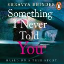 Something I Never Told You Audiobook