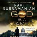 God Is a Gamer, Ravi Subramanian
