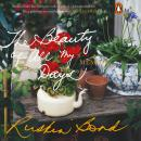 The Beauty of All My Days Audiobook