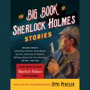 Big Book of Sherlock Holmes Stories, Otto Penzler