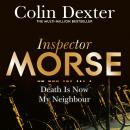 Death is Now My Neighbour Audiobook