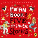 Puffin Book of Five-minute Stories, Various Authors