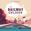 The Railway Children Audiobook