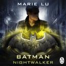 Batman: Nightwalker (DC Icons series), Marie Lu