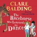 The Racehorse Who Learned to Dance Audiobook