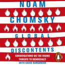 Global Discontents: Conversations on the Rising Threats to Democracy Audiobook