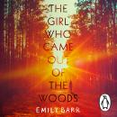 The Girl Who Came Out of the Woods Audiobook