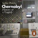 Chernobyl: History of a Tragedy Audiobook