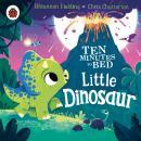 Ten Minutes to Bed: Little Dinosaur Audiobook