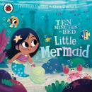 Ten Minutes to Bed: Little Mermaid Audiobook