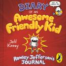 Diary of an Awesome Friendly Kid: Rowley Jefferson's Journal Audiobook