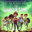 The Danger Gang Audiobook