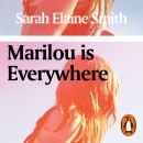 Marilou is Everywhere Audiobook