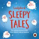 Ladybird Sleepy Tales: Ten calming stories to help little children relax at bedtime Audiobook