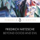 Beyond Good and Evil: Penguin Classics Audiobook