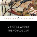 The Voyage Out: Penguin Classics Audiobook