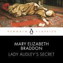 Lady Audley's Secret: Penguin Classics Audiobook