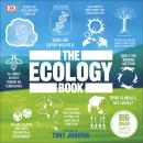 The Ecology Book: Big Ideas Simply Explained Audiobook