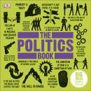 The Politics Book: Big Ideas Simply Explained Audiobook