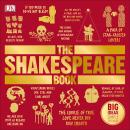 The Shakespeare Book: Big Ideas Simply Explained Audiobook