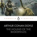 The Hound of the Baskervilles: Penguin Classics Audiobook