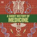 A Short History of Medicine Audiobook