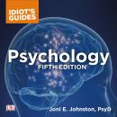 The Complete Idiot's Guide to Psychology Audiobook