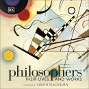 Philosophers: Their Lives and Works Audiobook