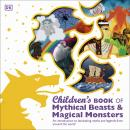 Children's Book of Mythical Beasts and Magical Monsters Audiobook