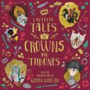 Ladybird Tales of Crowns and Thrones: With an Introduction From Gemma Whelan Audiobook