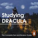Studying Dracula: The Complete Text and Revision Guide Audiobook
