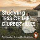 Studying Tess of the D'Urbervilles: The Complete Text and Revision Guide Audiobook