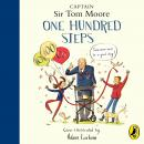 One Hundred Steps: The Story of Captain Sir Tom Moore Audiobook