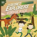 The Secret Explorers and the Jurassic Rescue Audiobook