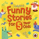 Ladybird Funny Stories for 5 Year Olds Audiobook