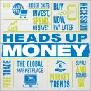 Heads Up Money Audiobook