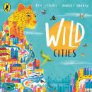Wild Cities Audiobook