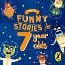 Puffin Funny Stories for 7 Year Olds Audiobook