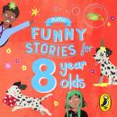 Puffin Funny Stories for 8 Year Olds Audiobook