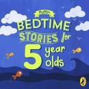 Puffin Bedtime Stories for 5 Year Olds Audiobook