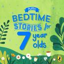 Puffin Bedtime Stories for 7 Year Olds Audiobook